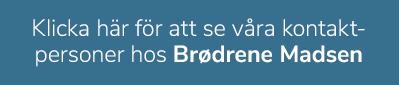 Blå textruta-kontaktpersoner hos Brdr. Madsen